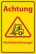 Arbeitsschutz #Schild -506#- Flurförderfahrzeuge