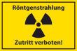Arbeitsschutz #Schild -514#- Röntgenstrahlung