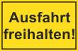 Ein- Ausfahrt Schild Schilder -129#- Ausfahrt freihalten!