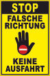 Ein- Ausfahrt Schild Schilder -143#- STOP Falsche Richtung