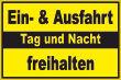 Ein- Ausfahrt Schild Schilder -155#- Tag und Nacht