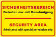 Betreten verboten #Schild -210#- Sicherheitsbereich