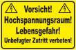Betreten verboten #Schild -213#- Hochspannungsraum