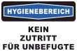 Betreten verboten #Schild -216#- Hygienebereich