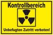 Betreten verboten #Schild -217#- Kontrollbereich