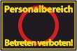 Betreten verboten #Schild -544#- Personalbereich