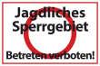 Betreten verboten #Schild -545#- Sperrgebiet
