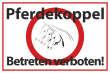 Betreten verboten #Schild -551#- Pferdekoppel