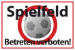 Betreten verboten #Schild -552#- Spielfeld