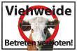 Betreten verboten #Schild -554#- Weide