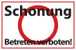 Betreten verboten #Schild -555#- Schonung
