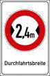Durchfahrtshöhe / -Breite #Schild -693#- Durchfahrtsbreite 2,4 m