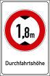 Durchfahrtshöhe / -Breite #Schild -694#- Durchfahrtshoehe 1,8m