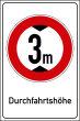 Durchfahrtshöhe / -Breite #Schild -700#- Durchfahrtshoehe 3 m