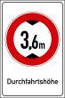 Durchfahrtshöhe / -Breite #Schild -703#- Durchfahrtshoehe 3,6m