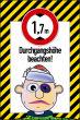 Durchfahrtshöhe / -Breite #Schild -704#- Durchgangshöhe comic