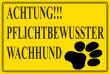 Hundeschild# -08#- Pflichtbewußter Hund