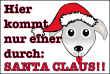 Hundeschild# -713#- Weihnachtsmann