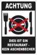 Keine Kippen wegwerfen #Schild -247#- Restaurant