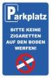 Keine Kippen wegwerfen #Schild -249#- Parkplatz