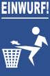 Müll abladen verboten #Schild -182#- Müll Einwurf