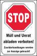 Müll abladen verboten #Schild -185#- Müll Stopp