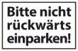 Nicht rückwärts einparken #Schild -570#- Standard
