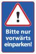 Nicht rückwärts einparken #Schild -572#- Nur vorwärts