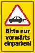 Nicht rückwärts einparken #Schild -573#- Vorwärts Auto