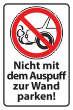 Nicht rückwärts einparken #Schild -577#- Auspuff Verkehrszeichen