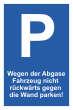 Nicht rückwärts einparken #Schild -579#- Wegen Abgase II