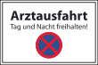Parkverbot #Parken verboten Schild Schilder -57#- Arzt Ausfahrt