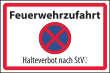Parkverbot #Parken verboten Schild Schilder -61#- Feuerwehrzufahrt StVO