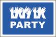 Party #Schild -222#- Party Hände