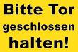 Tür / Tor #Schild -1561#- Tor geschlossen