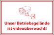 Videoüberwachung #Schild -62#- Betriebsgelände
