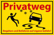 Winter Winterdienst #Schild -643#- Privatweg