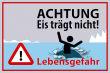 Winter Winterdienst #Schild -645#- Eis trägt nicht