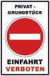 Ein- Ausfahrt Schild Schilder -131#- Privatgrundstück