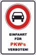 Ein- Ausfahrt Schild Schilder -138#- PKW