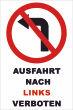 Ein- Ausfahrt Schild Schilder -146#- Nach Links verboten