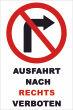 Ein- Ausfahrt Schild Schilder -147#- Nach rechts verboten