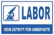 Betreten verboten #Schild -219#- Labor