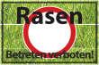 Betreten verboten #Schild -542#- Rasen
