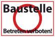 Betreten verboten #Schild -548#- Baustelle