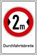 Durchfahrtshöhe / -Breite #Schild -691#- Durchfahrtsbreite 2m