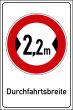 Durchfahrtshöhe / -Breite #Schild -692#- Durchfahrtsbreite 2,2 m