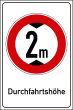 Durchfahrtshöhe / -Breite #Schild -695#- Durchfahrtshoehe 2 m