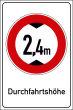 Durchfahrtshöhe / -Breite #Schild -697#- Durchfahrtshoehe 2,4m