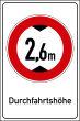 Durchfahrtshöhe / -Breite #Schild -698#- Durchfahrtshoehe 2,6m